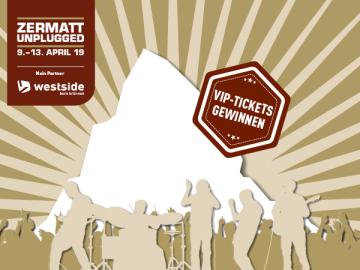 Zermatt Unplugged: VIP-Tickets gewinnen!